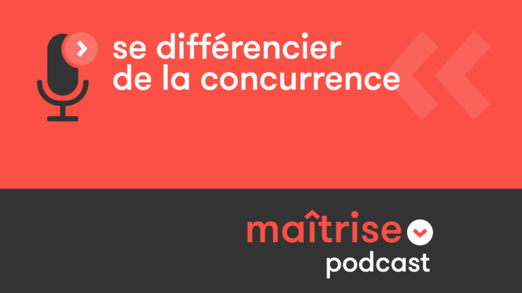 podcast_se-differencier-de-la-concurrence