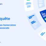 Enquete Honoraires Avocats