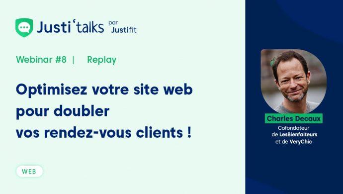 Justifit Webinar Justi'Talks Charles Descaux Site Web Internet Doubler Rendez-vous Clients Développement Avocats