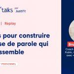 Justifit Webinar Replay Justi'Talks Bruno BIEZUNSKI Comédien Avocat Prise de Parole Communication
